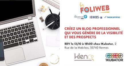 [Rennes] Créez un blog qui vous génère de la visibilité et des prospects billets