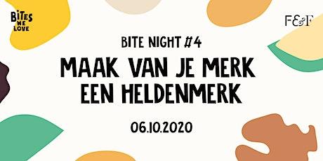 Bite Night #4 : Maak van je merk een heldenmerk! tickets