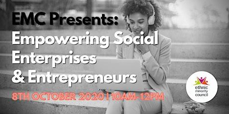 EMC Presents: Empowering Social Enterprise & Entrepreneurs Event tickets