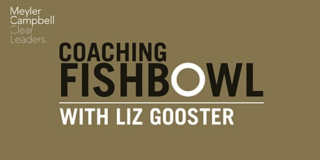 Coaching Fishbowl with Liz Gooster tickets