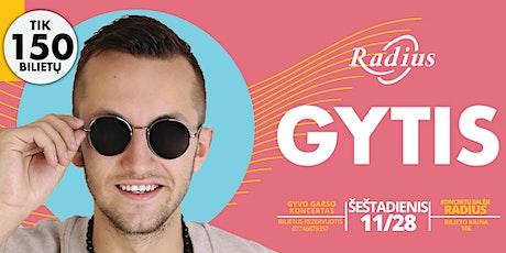 GYTIS | Gyvo garso koncertas tickets