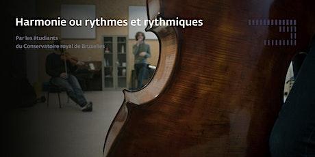 Harmonie ou rythmes et rythmiques billets