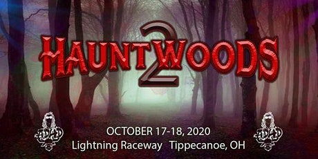Hauntwoods 2 tickets