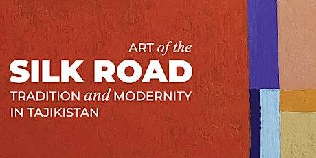Art of the Silk Road in Tajikistan Embassy tickets