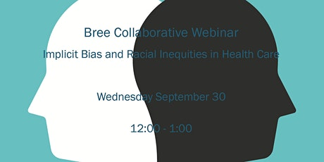 Implicit Bias and Racial Inequities in Health Care tickets