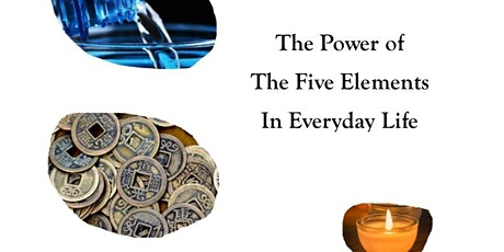 Explore the Power of the Five Elements tickets