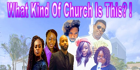 What Kind Of Church Is This?! tickets