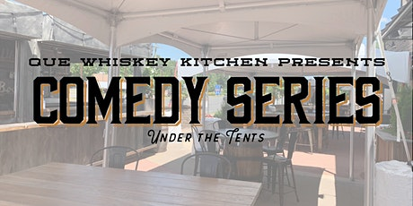 Que Whiskey Kitchen Comedy Night tickets