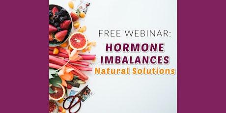 Live Webinar: A Holistic Approach to Hormonal Imbalances tickets