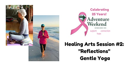 """BJBBCR 25th AWE Anniversary Celebration: """"Reflections"""" Gentle Yoga Session tickets"""