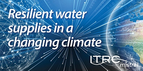 Resilient water supplies in a changing climate tickets