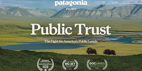 Patagonia Films PUBLIC TRUST - Screening and Discussion with Mr. Avi Garbow tickets