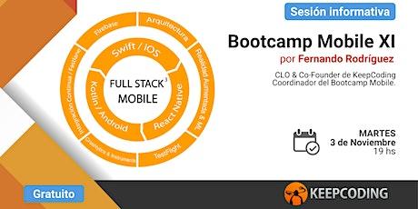 Sesión informativa: Full Stack Mobile Bootcamp - XI Edición boletos