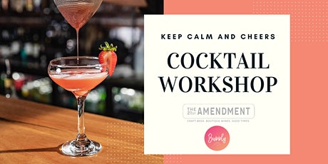 'Keep Calm & Cheers' Cocktail making workshop tickets