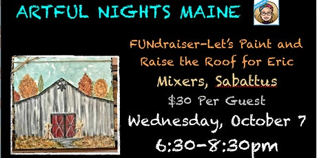 Paint Party FUNdraiser-Let's Raise the Roof for Eric at Mixers tickets