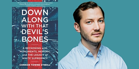 Connor Towne O'Neill presents Down with That Devil's Bones tickets