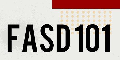 FASD 101 Virtual Training tickets