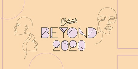 The Atelier: Beyond 2020 tickets