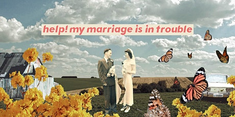 Help! My Marriage is in Trouble | MyVictory Taber tickets