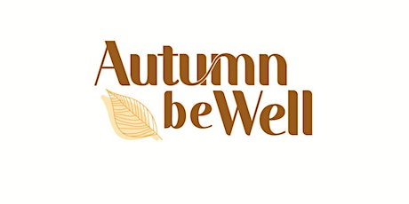 Autumn Be Well tickets