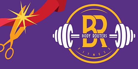 Body Routers Fitness Virtual Ribbon Cutting Ceremony tickets