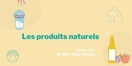 Les produits naturels avec My Little Change billets