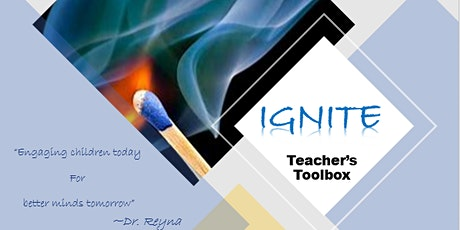 IGNITE! teacher's Tool Box - Live tickets