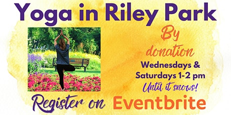 Yoga in Riley Park ****Event Cancelled**** tickets