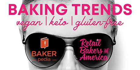 RBA Town Hall Meeting - Baking Trends with BAKERpedia tickets