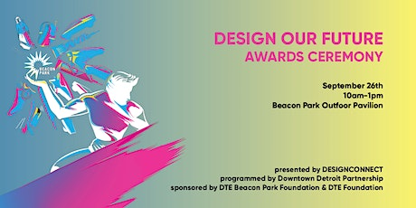 DESIGN OUR FUTURE Competition Awards Ceremony tickets