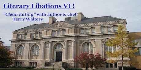 Literary Libations VI: Clean eating with Terry Walters tickets