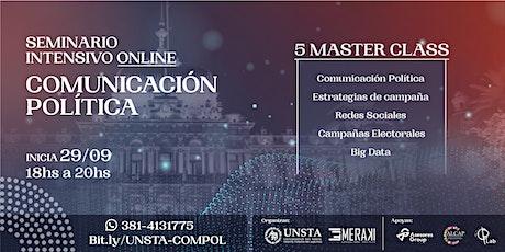 Seminario Intensivo Online de Comunicación Política tickets