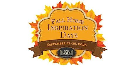 Fall Home Inspiration Days: September 21-26, 2020 tickets