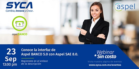 Conoce la interfaz de Aspel BANCO 5.0 con Aspel SAE 8.0. entradas