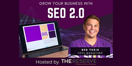 Grow Your Business with SEO 2.0 tickets