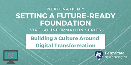 Setting a Future-Ready Foundation: Building a Culture for Digital Changes tickets