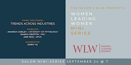 The Women Leading Women's Mini-Series: Trends Across Industries tickets