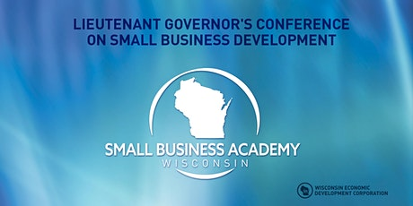 Lieutenant Governor's Conference on Small Business Development tickets