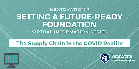 Setting a Future-Ready Foundation: The Supply Chain in a COVID Reality tickets
