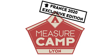 MeasureCamp Lyon Edition France 2020 tickets