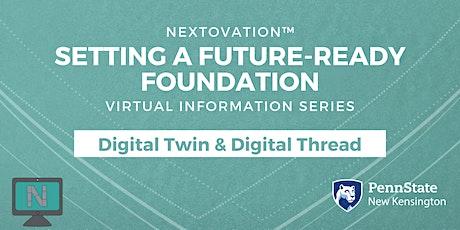 Setting a Future-Ready Foundation: Digital Twin and Digital Thread tickets
