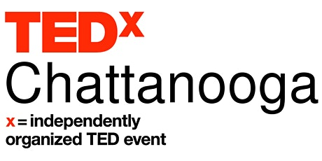 TEDxChattanooga | Sunday November 8th, 2020 | #TEDxChattanooga2020 tickets