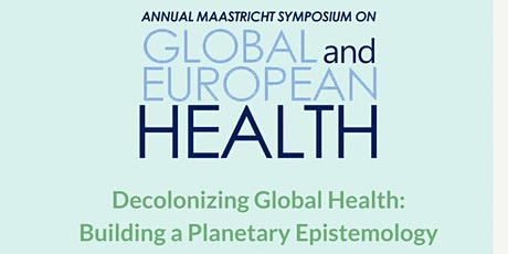 Decolonizing Global Health: A Planetary Health Epistemology tickets