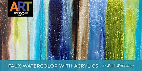 Faux Watercolor with Acrylics 2-Week Workshop with Kristen Ide tickets