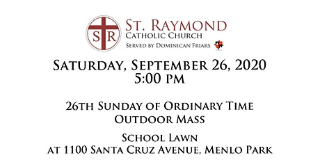 St. Raymond Outdoor Mass - Vigil - Saturday, September 26, 2020 5:00 pm tickets