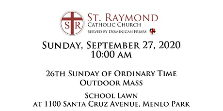 St. Raymond Outdoor Mass - Sunday, September 27, 2020 10:00 am tickets