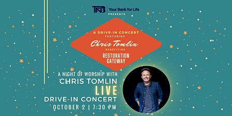 TFNB Presents: Chris Tomlin Drive-In Concert tickets