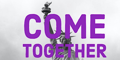 Come Together.  Right Now. tickets