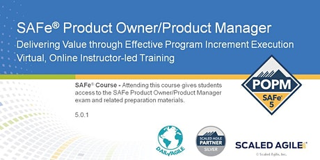 SAFe 5.0 Product Owner Product Manager (POPM) Certification Training tickets