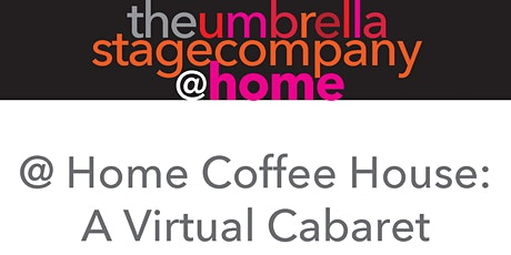 The Umbrella @ Home Coffee House Cabaret tickets